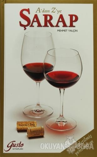 A'dan Z'ye Şarap (Ciltli)