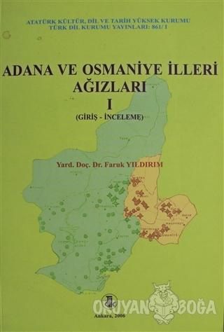 Adana ve Osmaniye İlleri Ağızları Cilt: 1