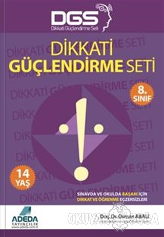 Adeda - DGS Dikkati Güçlendirme Seti 8. Sınıf - 14 Yaş - Osman Abalı -