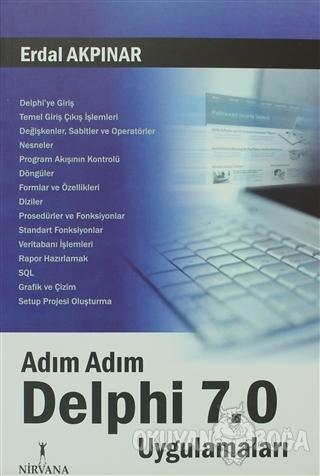 Adım Adım Delphi 7.0 Uygulamaları - Erdal Akpınar - Nirvana Yayınları