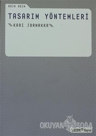 Adım Adım Tasarım Yöntemleri - Kari Jormakka - YEM Yayın