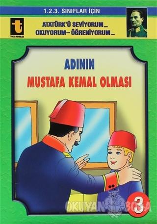 Adının Mustafa Kemal Olması (Eğik El Yazısı)