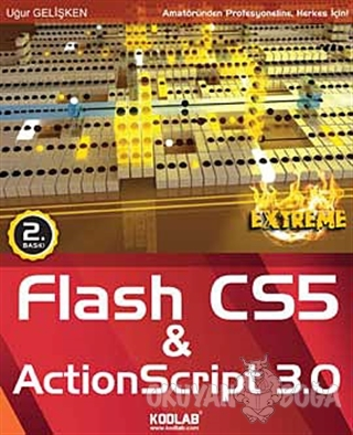 Adobe Flash Professional CS5 and ActionScript 3.0