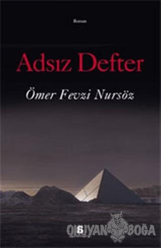Adsız Defter - Ömer Fevzi Nursöz - Agora Kitaplığı