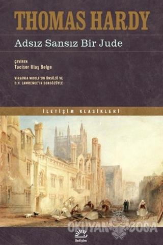 Adsız Sansız Bir Jude - Thomas Hardy - İletişim Yayınevi