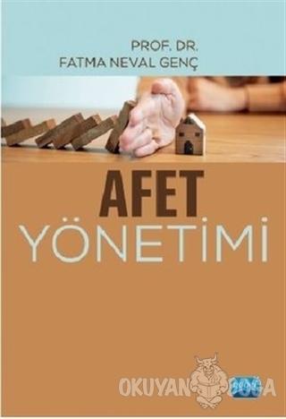 Afet Yönetimi - Fatma Neval Genç - Nobel Akademik Yayıncılık