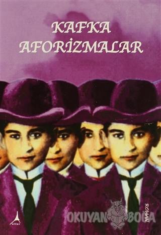 Aforizmalar - Franz Kafka - Alter Yayıncılık