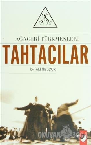 Ağaçeri Türkmenleri Tahtacılar