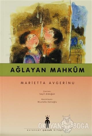 Ağlayan Mahkum - Marietta Avgerinu - Evrensel Basım Yayın