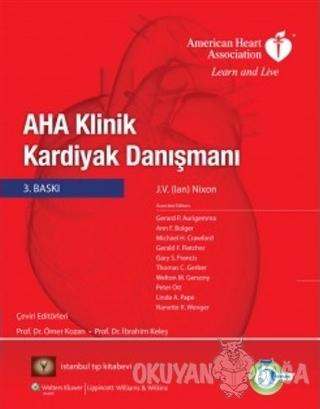 AHA Klinik Kardiyak Danışmanı - Ömer Kozan - İstanbul Tıp Kitabevi