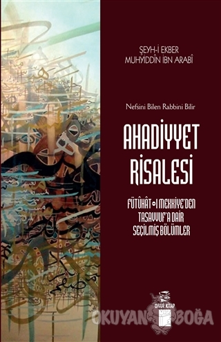 Ahadiyyet Risalesi - Muhyiddin İbn Arabi - Onur Kitap