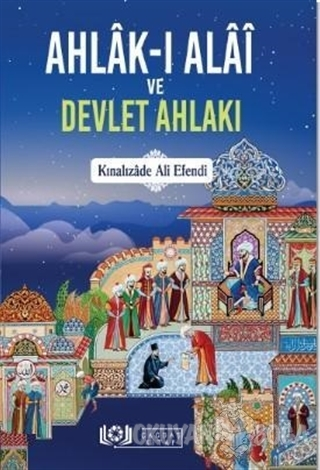 Ahlak-ı Alai ve Devlet Ahlakı