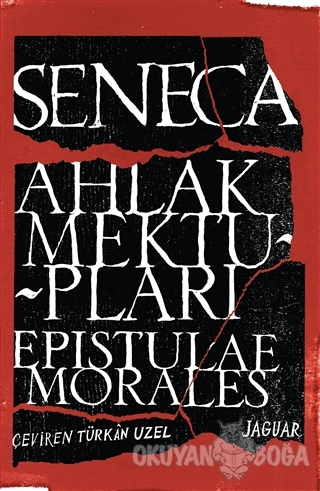 Ahlak Mektupları / Epistulae Morales