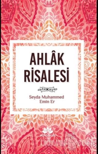 Ahlak Risalesi - Muhammed Emin Er - Mevsimler Kitap