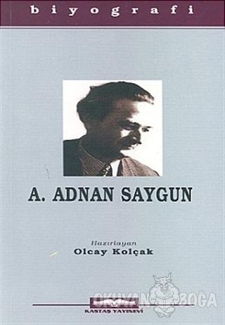 Ahmet Adnan Saygun - Kolektif - Kastaş Yayınları