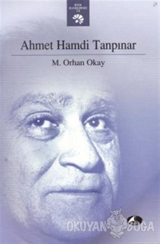 Ahmet Hamdi Tanpınar - M. Orhan Okay - Şule Yayınları