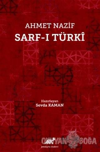 Ahmet Nazif Sarf-ı Türki (Ciltli) - Kolektif - Paradigma Akademi Yayın