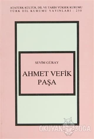 Ahmet Vefik Paşa - Sevim Güray - Türk Dil Kurumu Yayınları
