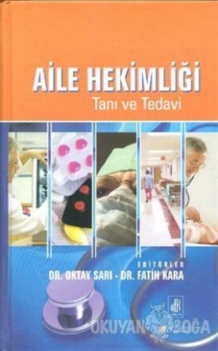 Aile Hekimliği Tanı ve Tedavi (Ciltli)