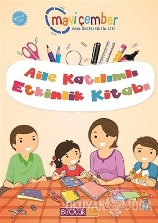 Aile Katılımlı Etkinlik Kitabı (48 Ay ve Üzeri) - Mavi Çember Okul Önc