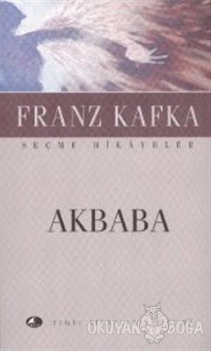 Akbaba - Franz Kafka - Şule Yayınları