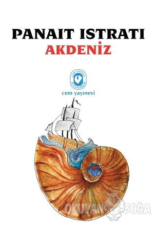 Akdeniz - Panait Istrati - Cem Yayınevi