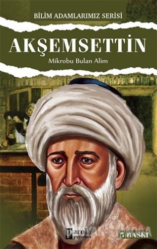 Akşemsettin - Ali Kuzu - Parola Yayınları