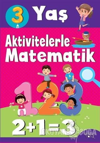 Aktivitelerle Matematik (3 Yaş Kız)