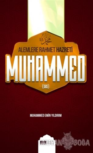 Alemlere Rahmet Hazreti Muhammed (sas)