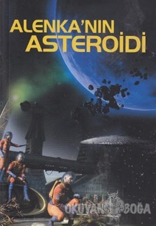 Alenka'nın Asteroidi - F. Dimov - Tiydem Yayıncılık