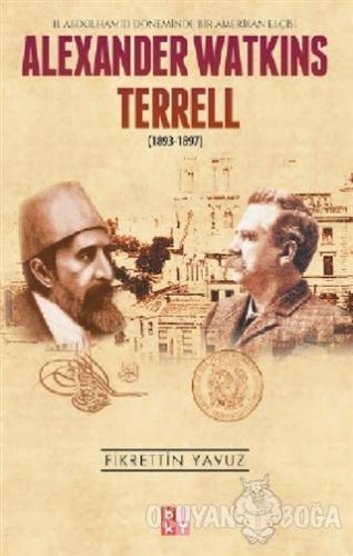 Alexander Watkins Terrell - Fikrettin Yavuz - Babıali Kültür Yayıncılı