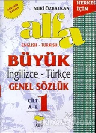 Alfa Büyük İngilizce-Türkçe Genel Sözlük (3 Cilt Takım) 450.000 Kelime