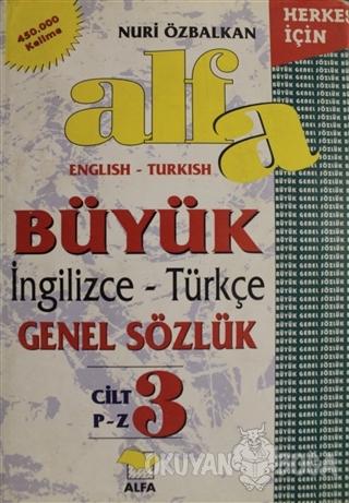 Alfa Büyük İngilizce - Türkçe Genel Sözlük Cilt: 3 (Ciltli)