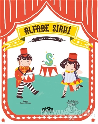 Alfabe Sirki - Laf Cambazı - Seda Akipek - Abm Yayınevi