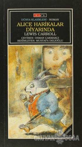 Alice Harikalar Diyarında (Tam Metin) - Lewis Carroll - Bordo Siyah Ya