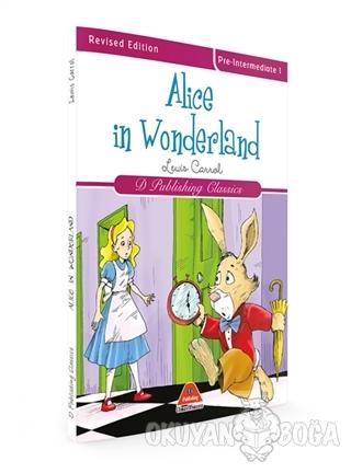 Alice In Wonderland - Lewis Carroll - D Publishing Yayınları