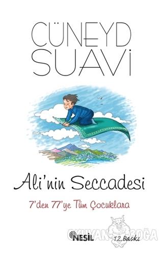 Ali'nin Seccadesi - Cüneyd Suavi - Nesil Yayınları