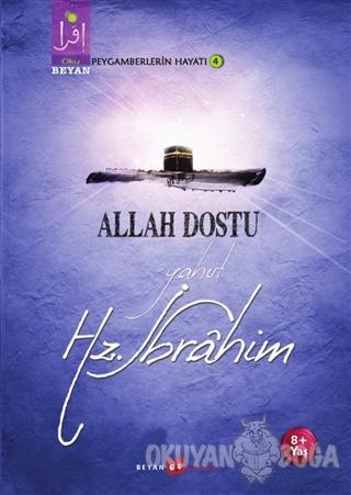 Allah Dostu Yahut Hz. İbrahim - Osman Koca - Beyan Yayınları