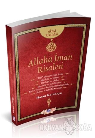 Allah'a İman - Hasan Karakaya - Nebevi Hayat Yayınları