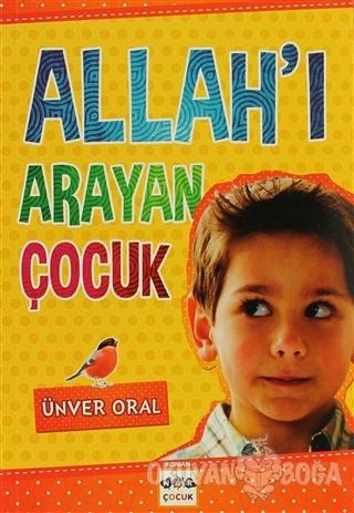 Allah'ı Arayan Çocuk - Ünver Oral - Nar Yayınları