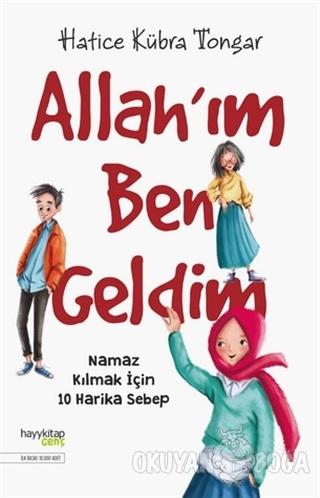 Allah'ım Ben Geldim - Hatice Kübra Tongar - Hayykitap