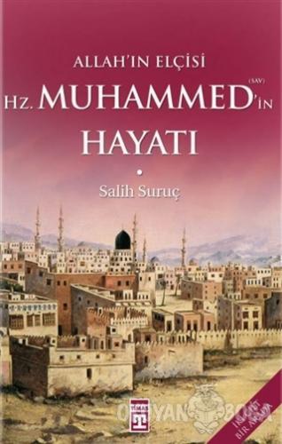 Allah'ın Elçisi Hz. Muhammed'in Hayatı (1-2 Tek Cilt) (Ciltli) - Salih