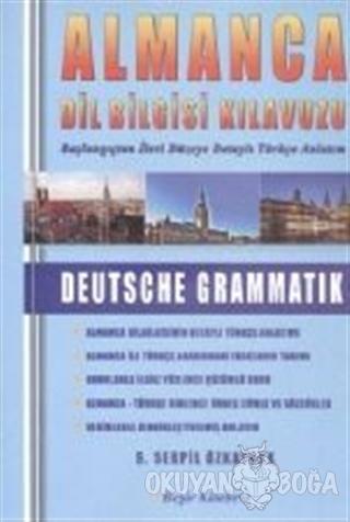 Almanca Dil Bilgisi Kılavuzu (Ciltli)