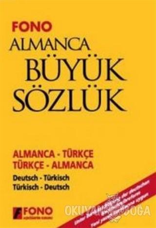 Almanca / Türkçe - Türkçe / Almanca Büyük Sözlük