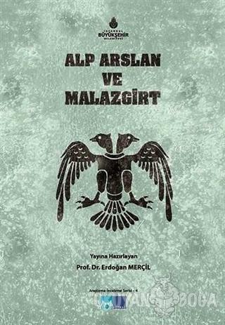Alp Arslan ve Malazgirt