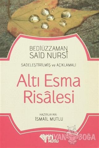 Altı Esma Risalesi - Bediüzzaman Said Nursi - Mutlu Yayınevi