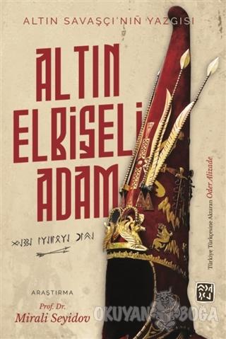 Altın Elbiseli Adam - Altın Savaşçı'nın Yazgısı - Mirali Seyidov - Kut