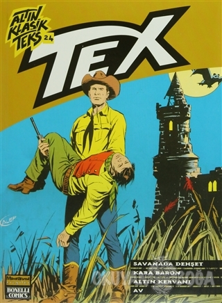 Altın Klasik Tex Sayı: 24 Savanada Dehşet / Kara Baron / Altın Kervanı