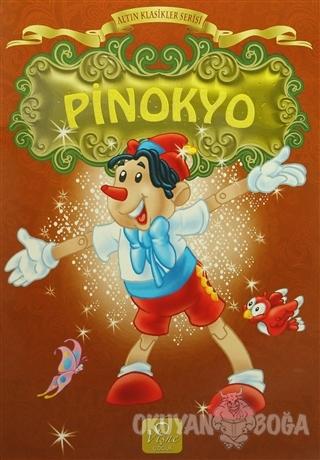 Altın Klasikler Serisi - Pinokyo