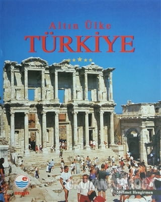 Altın Ülke Türkiye (Ciltli)